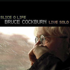 Bruce-cockburn-slice-o-life